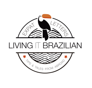 Living It Brazilian - Expat Letters